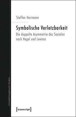 Symbolische Verletzbarkeit von Herrmann,  Steffen Kitty