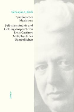 Symbolischer Idealismus von Ullrich,  Sebastian
