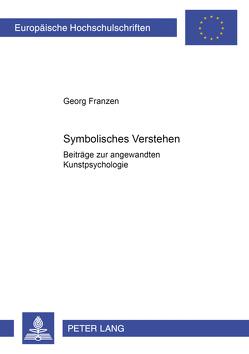 Symbolisches Verstehen von Franzen,  Georg