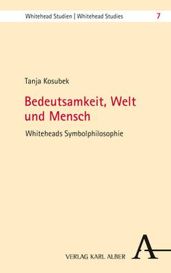 Symbolisierung als Erkenntnis- und Kulturpraxis von Kosubek,  Tanja