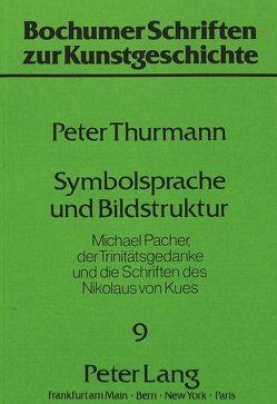 Symbolsprache und Bildstruktur von Thurmann,  Peter