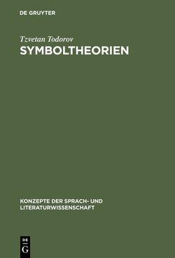 Symboltheorien von Gyger,  Beat, Todorov,  Tzvetan