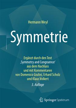 Symmetrie von Giulini,  Domenico, Hofmann Bechtolsheim,  Lulu, Scholz,  Erhard, Volkert,  Klaus, Weyl,  Hermann