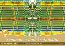 Symmetrie und Architektur (Wandkalender 2018 DIN A4 quer) von Spescha,  Maurus