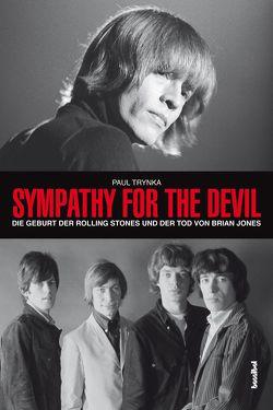 Sympathy For The Devil von Tepper,  Alan, Trynka,  Paul