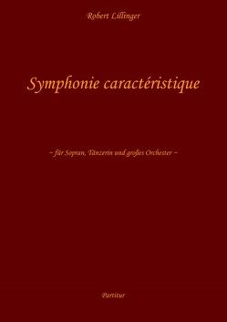 Symphonie caractéristique von Lillinger,  Robert