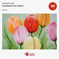 Symphonie der Farben von Huth,  Gabriele