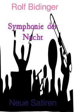 Symphonie der Nacht von Bidinger,  Rolf
