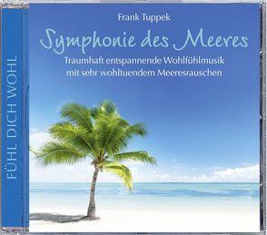 Symphonie des Meeres von Tuppek,  Frank