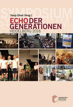 Symposium Echo der Generationen von Ehret,  Sonja