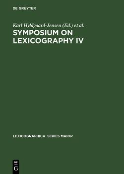 Symposium on Lexicography IV von Hyldgaard-Jensen,  Karl, Symposium on Lexicography, Zettersten,  Arne
