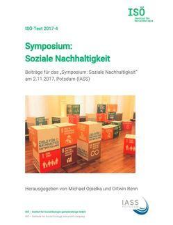 Symposium: Soziale Nachhaltigkeit von Opielka,  Michael, Renn,  Ortwin