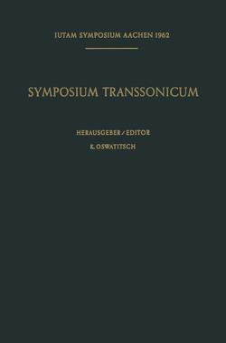 Symposium Transsonicum / Symposium Transsonicum von Oswatitsch,  K.