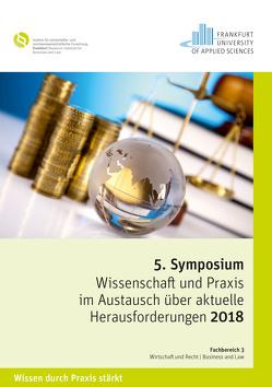 """Symposium """"Wissenschaft und Praxis im Austausch über aktuelle Herausforderungen 2018"""" von Ruppert,  Andrea"""