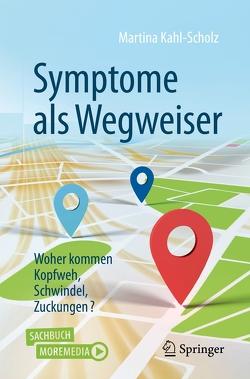 Symptome als Wegweiser von Kahl-Scholz,  Martina