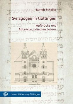 Synagogen in Göttingen von Schaller,  Berndt