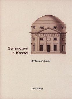 Synagogen in Kassel von Hass,  Esther, Link,  Alexander, Wegner,  Karl H