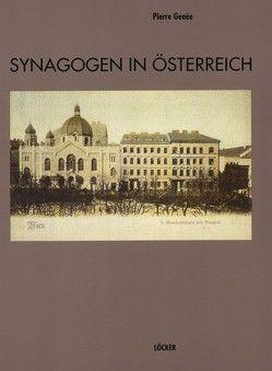 Synagogen in Österreich von Genée,  Pierre