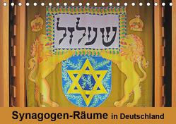 Synagogen-Räume in Deutschland (Tischkalender 2019 DIN A5 quer) von Vorndran,  Hans-Georg