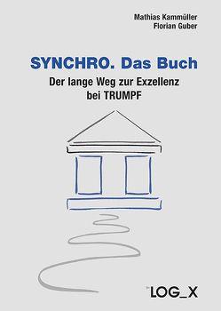 SYNCHRO. Das Buch von Guber,  Florian, Kammüller,  Mathias