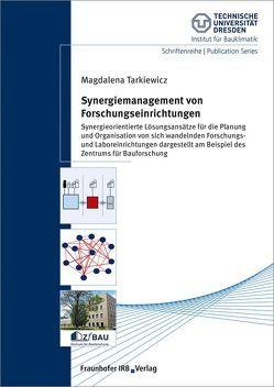 Synergiemanagement von Forschungseinrichtungen. von Tarkiewicz,  Magdalena