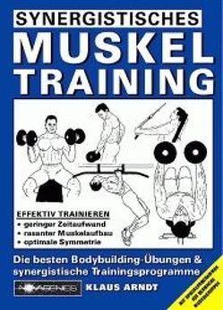 Synergistisches Muskeltraining von Arndt,  Klaus
