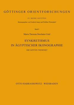 Synkretismus in ägyptischer Ikonographie von Derchain-Urtel,  Maria Theresia