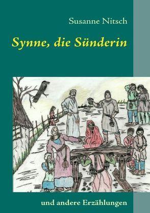 Synne, die Sünderin von Nitsch,  Susanne