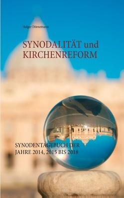 Synodalität und Kirchenreform von Dörnemann,  Holger