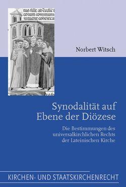 Synodalität auf Ebene der Diözese von Witsch,  Norbert