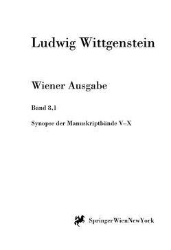 Synopse der Manuskriptbände V bis X von Nedo,  Michael, Wittgenstein,  L.