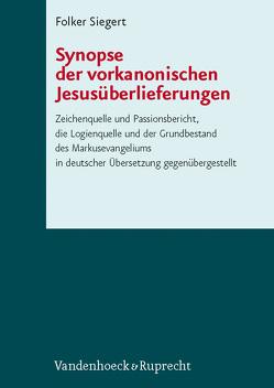 Synopse der vorkanonischen Jesusüberlieferungen von Siegert,  Folker