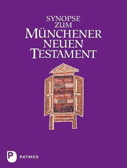 Synopse zum Münchener Neuen Testament von Hainz,  Josef