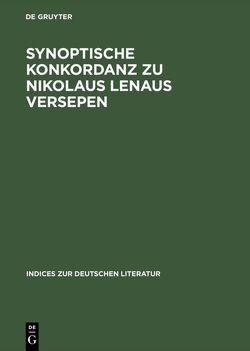 Synoptische Konkordanz zu Nikolaus Lenaus Versepen von Delfosse,  Heinrich P, Skrodzki,  Karl Jürgen