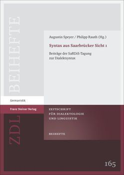 Syntax aus Saarbrücker Sicht 1 von Rauth,  Philipp, Speyer,  Augustin