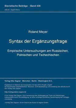 Syntax der Ergänzungsfrage von Meyer,  Roland