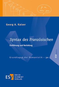 Syntax des Französischen von Kaiser,  Georg A.