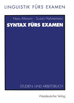 Syntax fürs Examen von Altmann,  Hans, Hahnemann,  Suzan