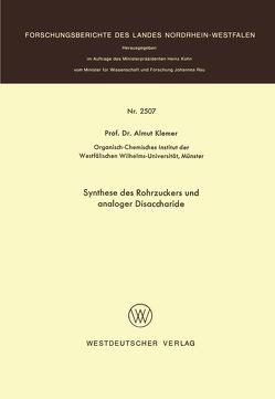 Synthese des Rohrzuckers und analoger Disaccharide von Klemer,  Almuth