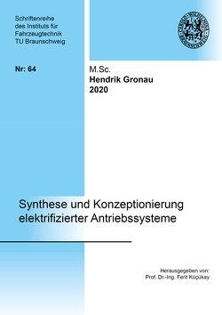 Synthese und Konzeptionierung elektrifizierter Antriebssysteme von Gronau,  Hendrik