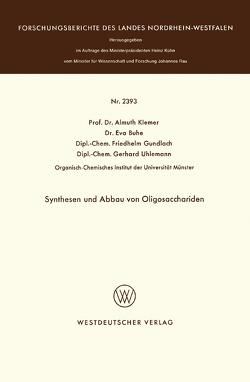 Synthesen und Abbau von Oligosacchariden von Klemer,  Almuth