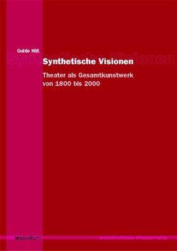 Synthetische Visionen von Hiss,  Guido