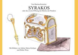 Syrakos oder die zweite Öffnung der Büchse der Pandora von Reinicke,  Martina