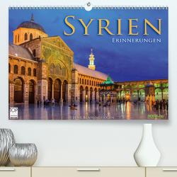 Syrien – Erinnerungen (Premium, hochwertiger DIN A2 Wandkalender 2021, Kunstdruck in Hochglanz) von Benninghofen,  Jens