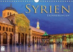 Syrien – Erinnerungen (Wandkalender 2018 DIN A4 quer) von Benninghofen,  Jens