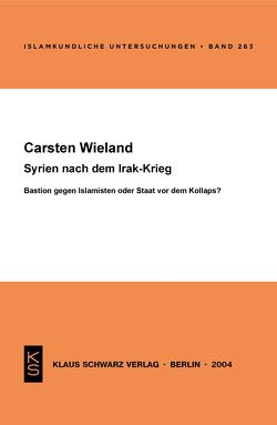 Syrien nach dem Irak-Krieg von Wieland,  Carsten