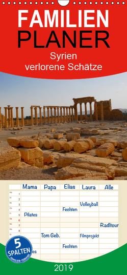 Syrien – verlorene Schätze – Familienplaner hoch (Wandkalender 2019 , 21 cm x 45 cm, hoch) von Klein,  Jan