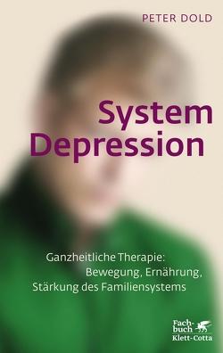 System Depression von Dold,  Peter
