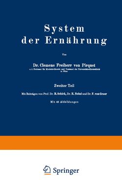 System der Ernährung von Groer,  F. von, Nobel,  E., Pirquet,  Clemens, Schick,  B.