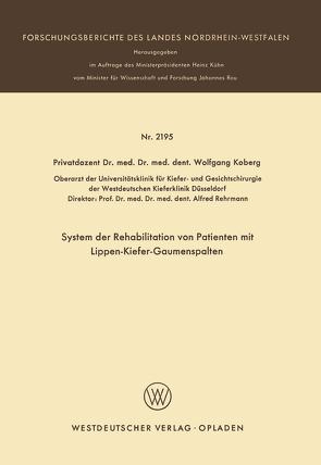 System der Rehabilitation von Patienten mit Lippen-Kiefer-Gaumenspalten von Koberg,  Wolfgang